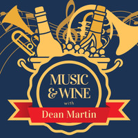 Dean Martin - Music & Wine with Dean Martin