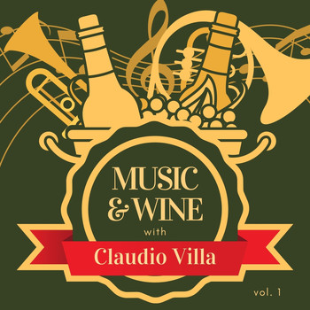Claudio Villa - Music & Wine with Claudio Villa, Vol. 1