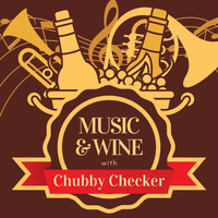 Chubby Checker - Music & Wine with Chubby Checker