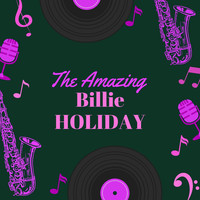 Billie Holiday - The Amazing Billie Holiday