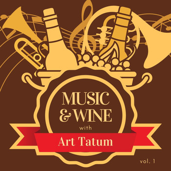 Art Tatum - Music & Wine with Art Tatum, Vol. 1