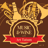 Art Tatum - Music & Wine with Art Tatum, Vol. 2