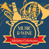 Adriano Celentano - Music & Wine with Adriano Celentano