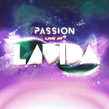 Passion - Live at Ladida (Explicit)
