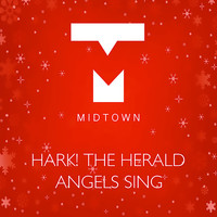 Midtown - Hark the Herald Angels Sing
