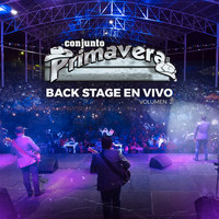Conjunto Primavera - Backstage En Vivo, Vol. 2
