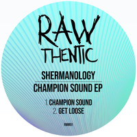 Shermanology - Champion Sound