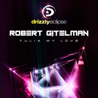 Robert Gitelman - Yulia My Love