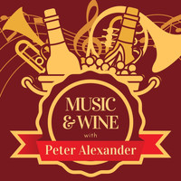 Peter Alexander - Music & Wine with Peter Alexander