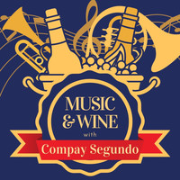 Compay Segundo - Music & Wine with Compay Segundo