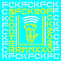 Scooter - FCK 2020 (Raf & Superdefekt RMX [Explicit])