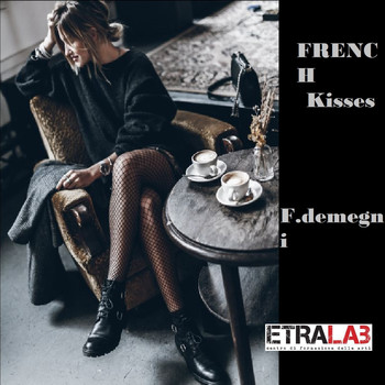 Francesco Demegni - French Kisses