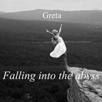 Greta - Falling into the Abyss