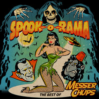 Messer Chups - Spook-O-Rama - The Best Of Messer Chups (Double Album)