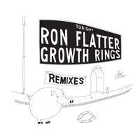 Ron Flatter - Growth Rings (Remixes)