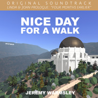 "Jeremy Warmsley - Nice Day for a Walk (From ""Linda & Joan Prologue: Four Months Earlier"")"