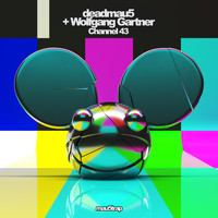 Deadmau5 & Wolfgang Gartner - Channel 43