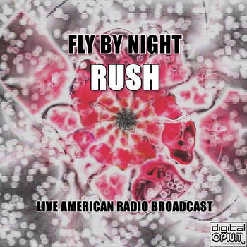 Rush - Fly By Night (Live)