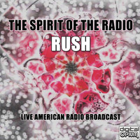 Rush - The Spirit of the Radio (Live)