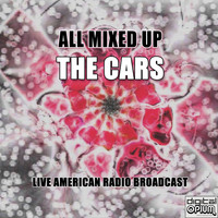 The Cars - All Mixed Up (Live)