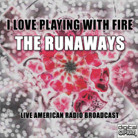 The Runaways - I Love Playing With Fire (Live)
