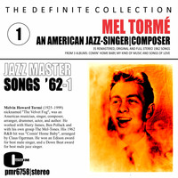 Mel Tormé - Mel Tormé; an American Jazz Singer and Composer - Songs '62, Volume 1
