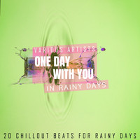 Various Artists - One Day with You - In Rainy Days