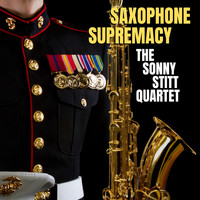 The Sonny Stitt Quartet - Saxophone Supremacy