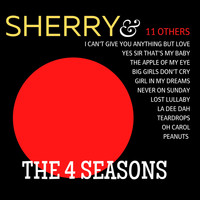 The Four Seasons - Sherry & 11 Others