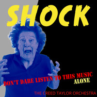 The Creed Taylor Orchestra - Shock Music in Hi-Fi