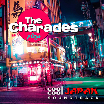 The Charades - Cool Cool Japan Soundtrack.