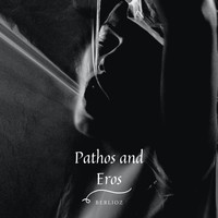 Philharmonia Orchestra - Pathos and Eros - Berlioz