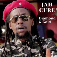 Jah Cure - Diamond And Gold