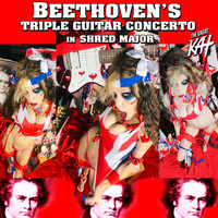 The Great Kat - Beethoven's Triple Guitar Concerto In Shred Major (Explicit)