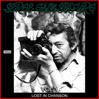 Serge Gainsbourg - Lost In Chanson Vol 1