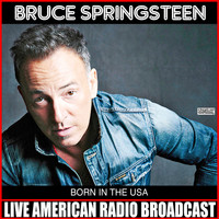 Bruce Springsteen - Born In The USA (Live)