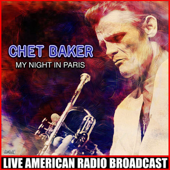 Chet Baker - My Night In Paris (Live)