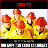 Devo - Ruled By Paranoia (Live)