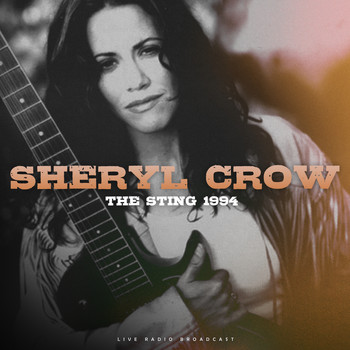 Sheryl Crow - The Sting 1994 (live)