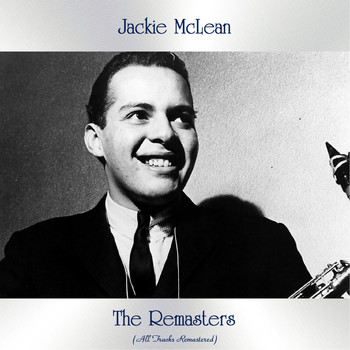 Jackie McLean - The Remasters (All Tracks Remastered)