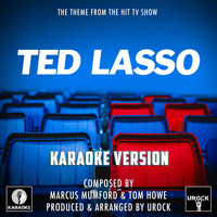 "Urock Karaoke - Ted Lasso Main Theme (From ""Ted Lasso"")"