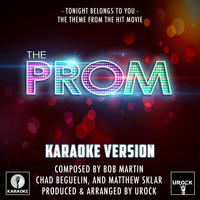 "Urock Karaoke - Tonight Belongs To You (From ""The Prom"")"