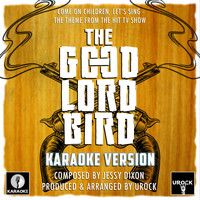 "Urock Karaoke - Come On Children, Let's Sing (From ""The Good Lord Bird"")"