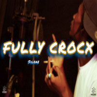 Silenz - Fully Crocx (Explicit)