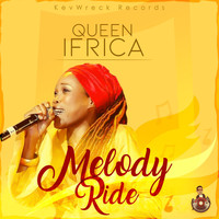 Queen Ifrica - Melody Ride