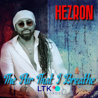 Hezron - The Air That I Breathe