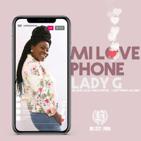 Lady G - Mi Love Phone