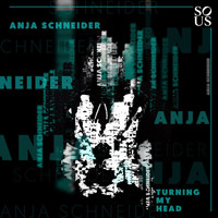 Anja Schneider - Turning My Head
