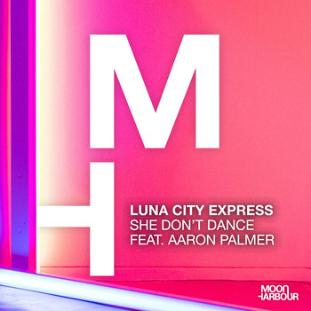 Luna City Express feat. Aaron Palmer - She Don't Dance