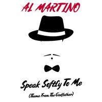 Al Martino - Speak Softly to Me (Theme From Godfather) (Live)